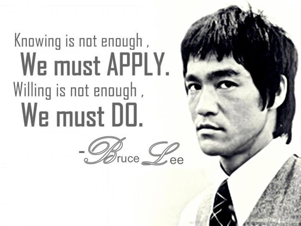 bruce_Lee_Knowing-is-not-enough