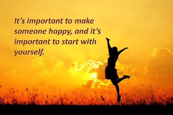 It-is-important-to-make-someone-happy-and-it-is-important-to-start-with-yourself